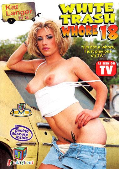White Trash Whore 18: Kat Langer