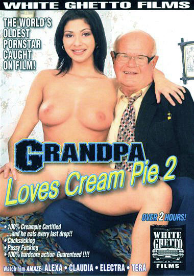 Grandpa Loves Cream Pie 2