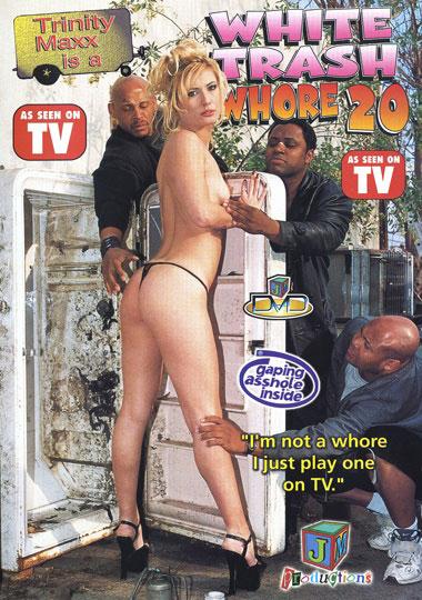 White Trash Whore 20: Trinity Maxx