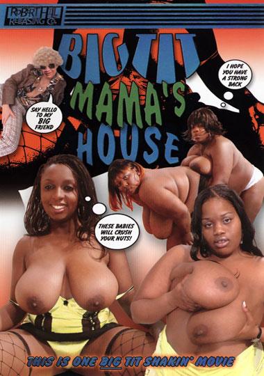 Big Tit Mama's House