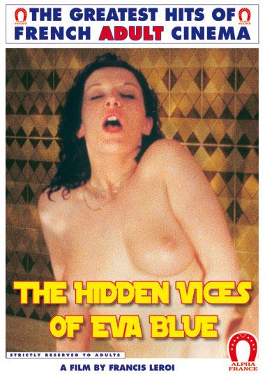 The Hidden Vices Of Eva Blue