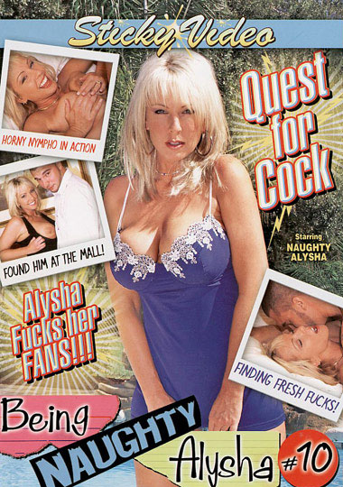 Being Naughty Alysha 10: Quest For Cock