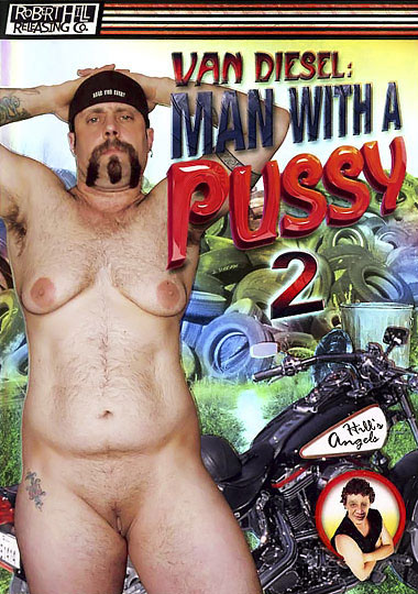 Man With A Pussy 2