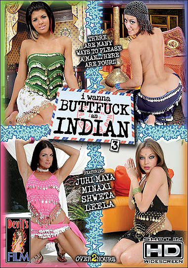 I Wanna Buttfuck An Indian 3