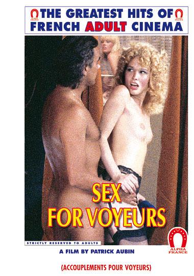 Sex For Voyeurs -French