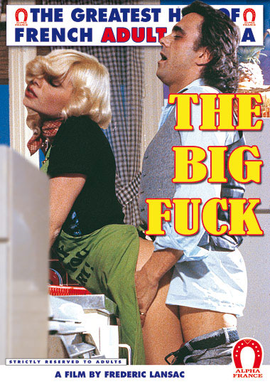 The Big Fuck - French