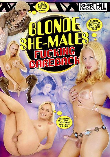 Blonde She-Males Fucking Bareback