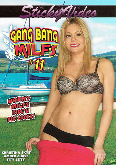 Gang Bang MILFS 11