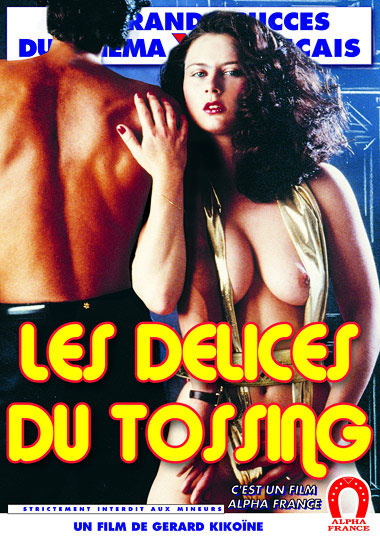 The Delights Of Tossing - French