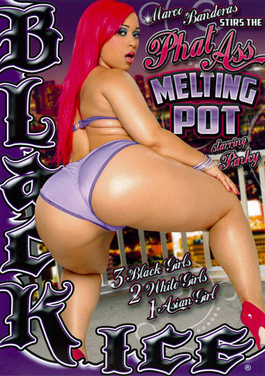 Phat Ass Melting Pot