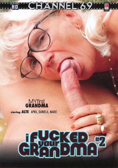 I Fucked Your Grandma 2