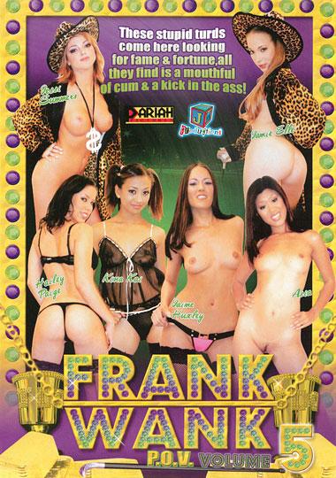 Frank Wank P.O.V. 5