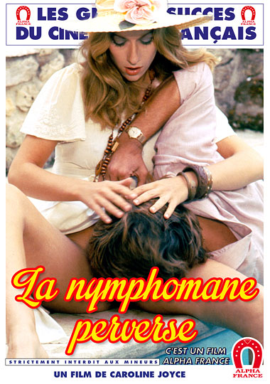 The Perverse Nymphomaniac - French