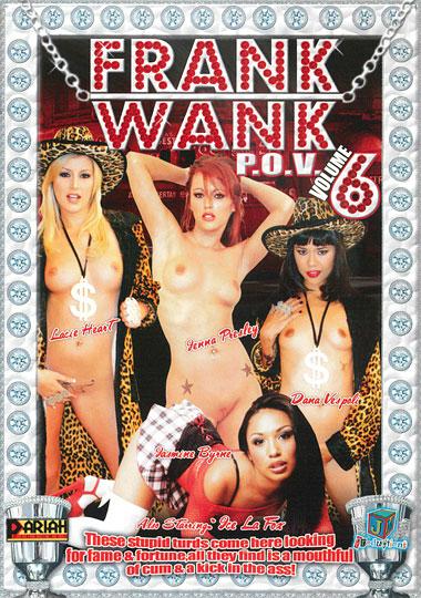 Frank Wank P.O.V. 6