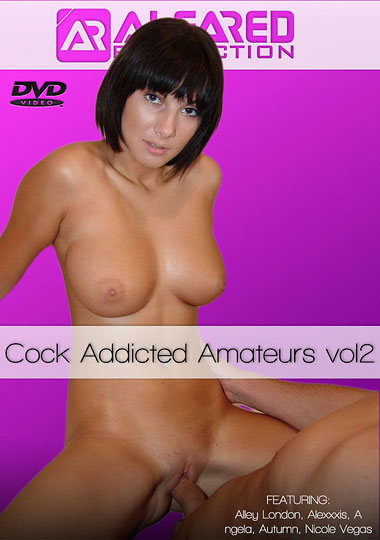 Cock Addicted Amateurs 2