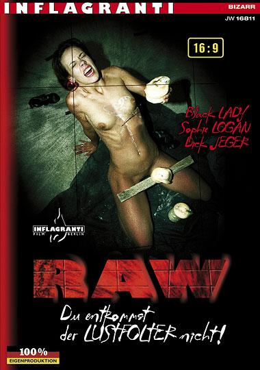RAW - Du Entkommst Der Lustfolter Nicht