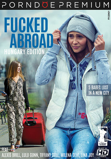 Fucked Abroad: Hungary Edition