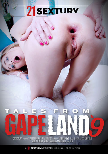 Tales From Gape Land 9