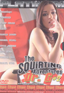 The Squirting Adventures of Dr. G 2