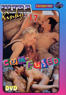 Ultra Kinky 17: Cum-Fused