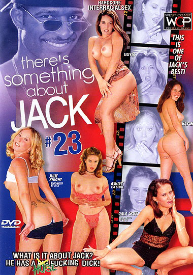 There's Something About Jack 23