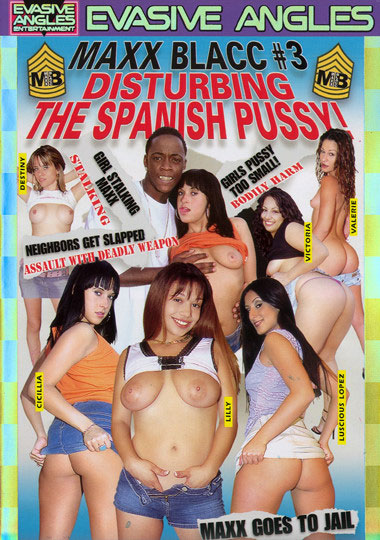 Maxx Blacc 3 Disturbing The Spanish Pussy