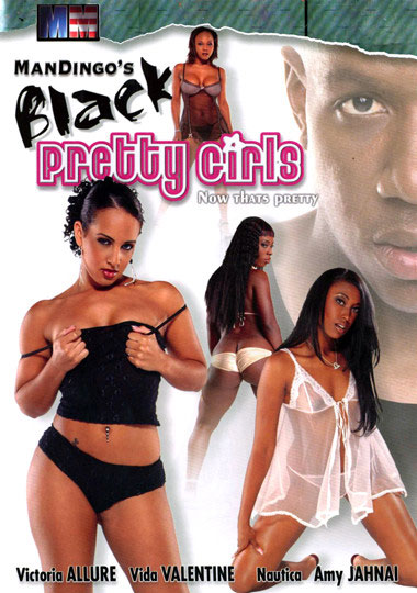 Mandingo's Black Pretty Girls