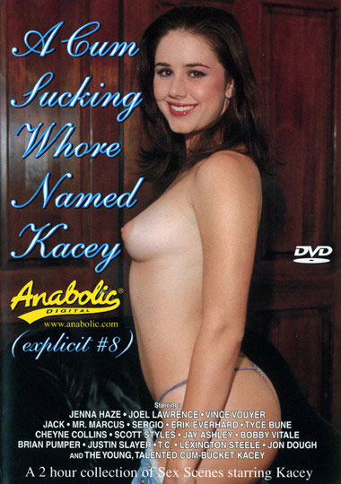 A Cum Sucking Whore Named Kacey