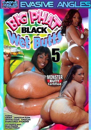 Big Phat Black Wet Butts 5