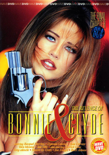 The Revenge Of Bonnie And Clyde