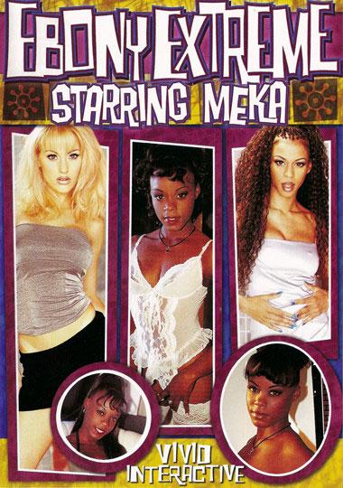 Ebony Extreme: Meka