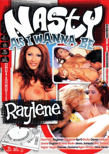 Nasty As I Wanna Be...Raylene