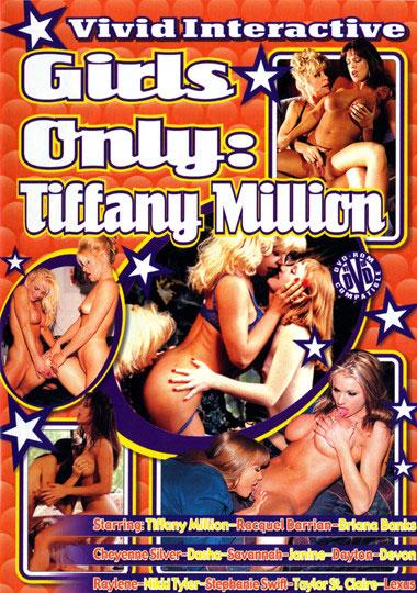 Girls Only: Tiffany Million