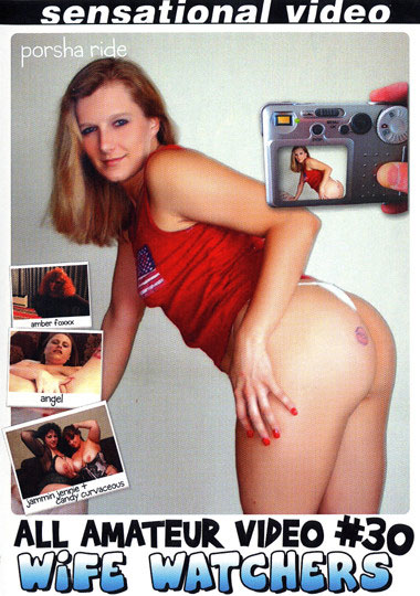 All Amateur Video 30: Wife Watchers