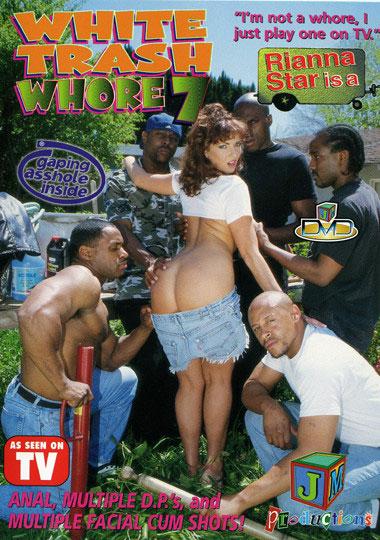 White Trash Whore 7: Rianna Star