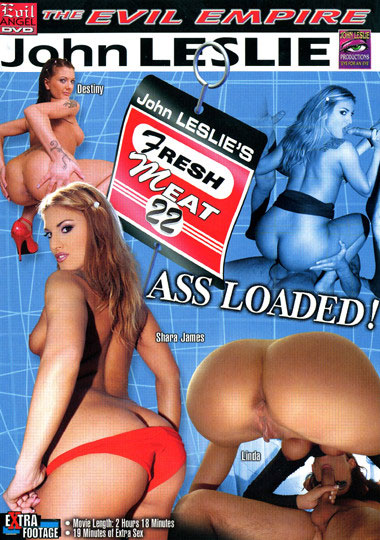 Fresh Meat 22: Ass Loaded