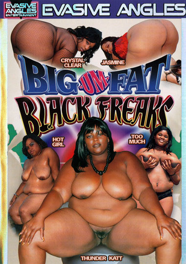 Big Um Fat Black Freaks