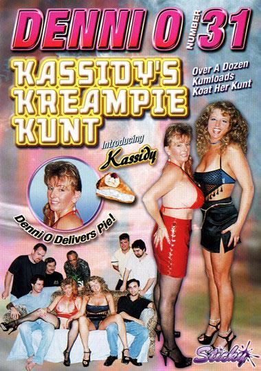Denni O 31: Kassidy's Kreampie Kunt