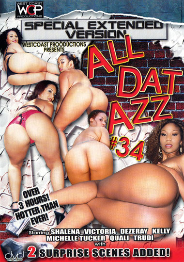 All Dat Azz 34